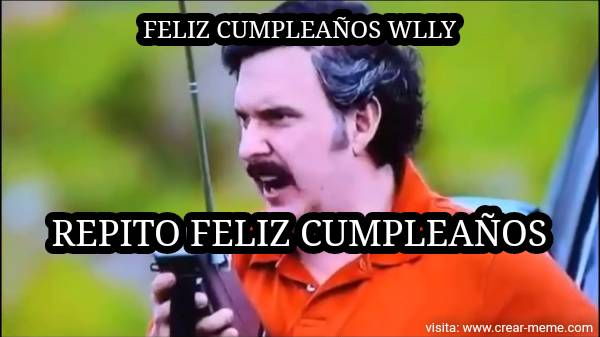 Feliz cumple willy