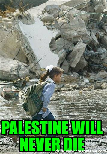 PALESTINE WILL NEVER DIE