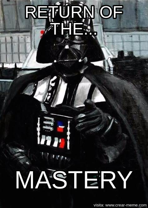 Return of the Mastery